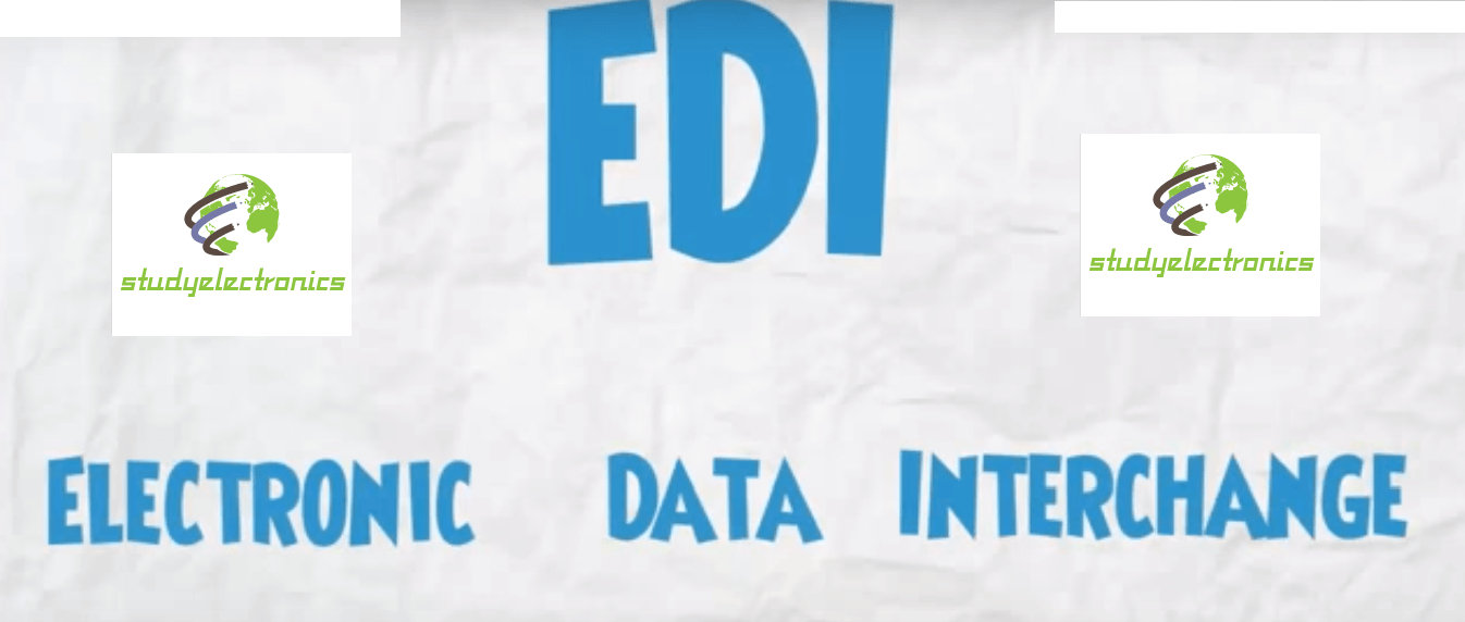 what is Electroics Data Interchange or EDI ? - Study Electronics